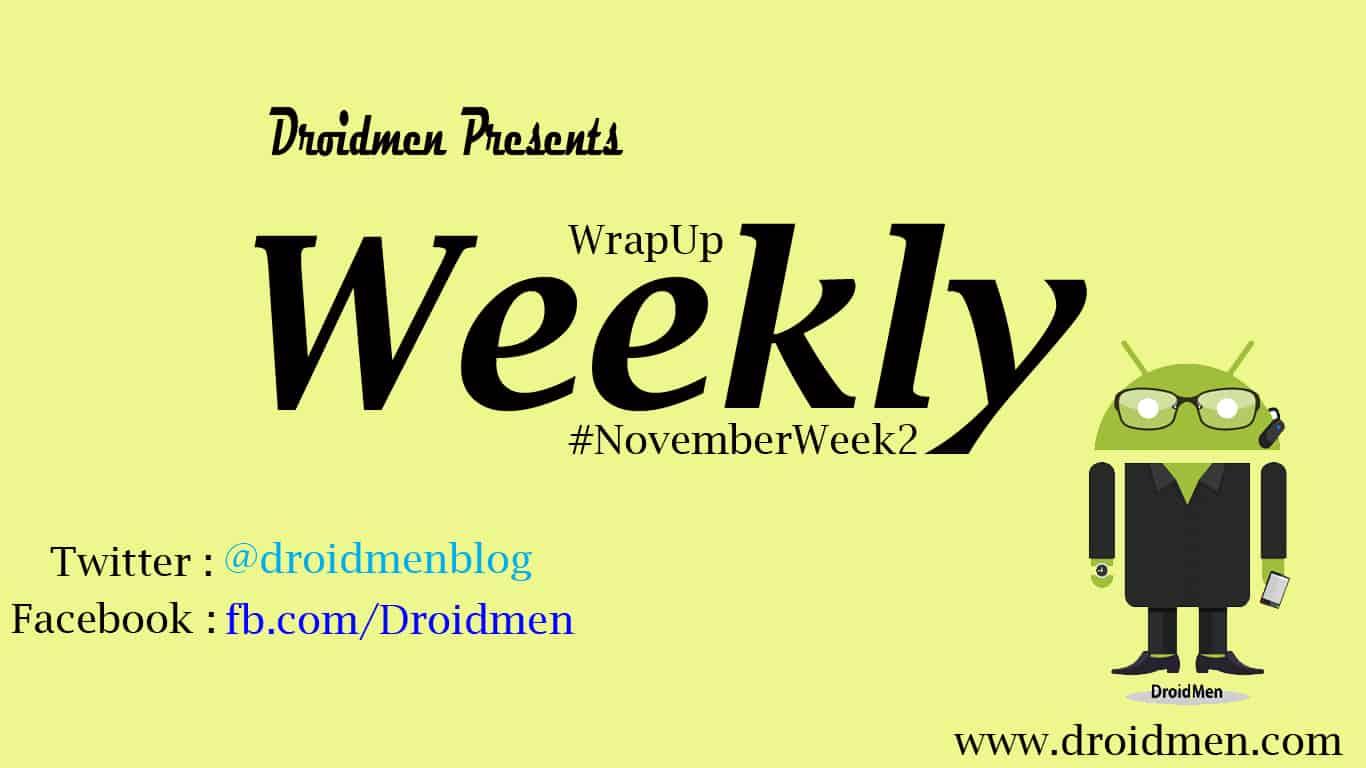 November 2nd Week - 9th to 15th - Weekly WrapUp 1