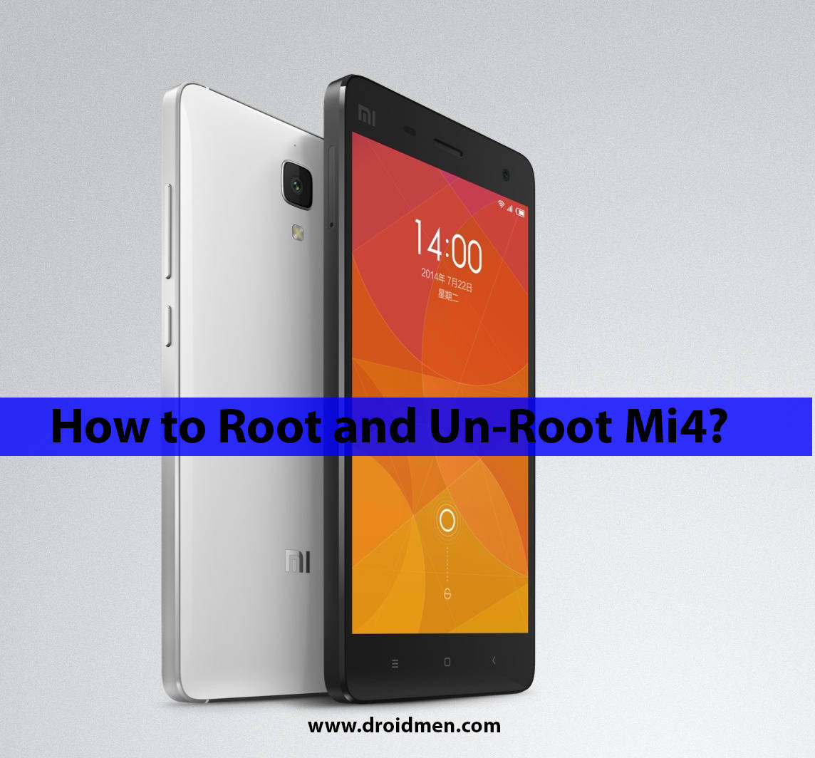 How to Root and Un-Root Xiaomi Mi4 1