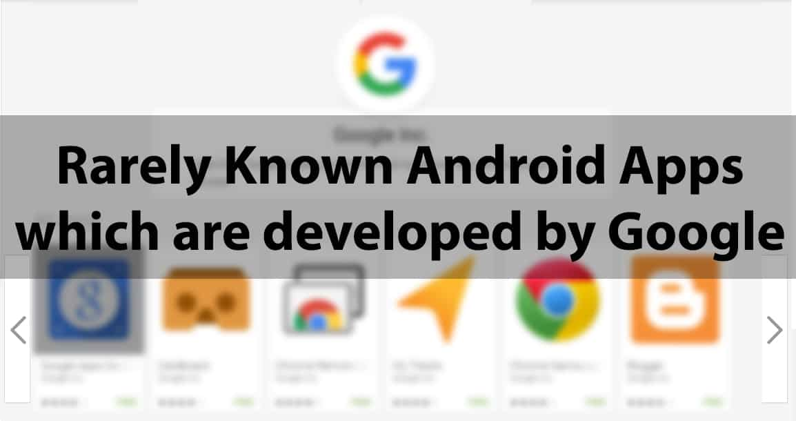 Best Google Android Apps Rarely Known! 1